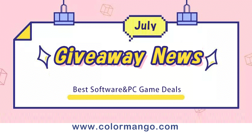 [Do Not Miss] Early July Giveaway Campaign - ColorMango Limited-time Software Giveaway and Game Giveaway News