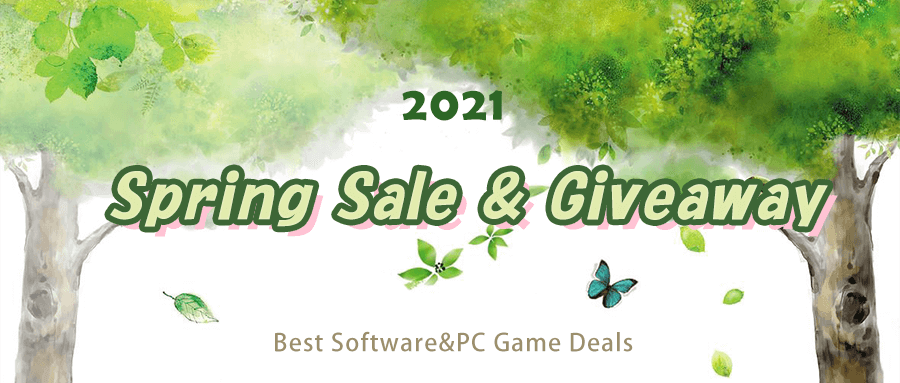 [Do Not Miss] 2021 Spring Sale & Giveaway Campaign - Free Software, Game and Big Discount