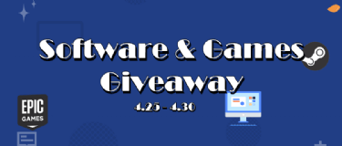 [Do not Miss] Epic & Steam Games Weekly Giveaways, Software Giveaways!