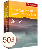 Aiseesoft Final Cut Pro Converter for Mac Discount Coupon