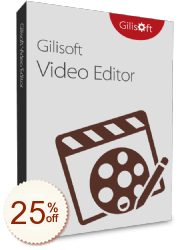 Gilisoft Video Editor Discount Coupon Code