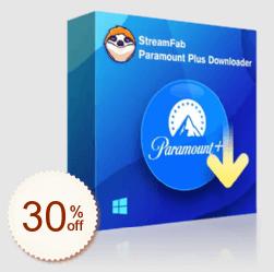 StreamFab Paramount Plus Downloader Discount Coupon