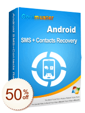 Coolmuster Android SMS + Contacts Recovery Discount Coupon